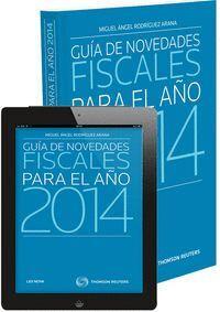 GUA DE NOVEDADES FISCALES PARA EL AÑO 2014 (PAPEL + E-BOOK)