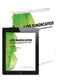 LOS SINDICATOS (PAPEL + E-BOOK) HOMENAJE AL PROFESOR DON JAIME MONTALVO CORREA CON MOTIVO DE SU JUBI