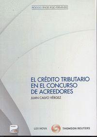 EL CRÉDITO TRIBUTARIO EN EL CONCURSO DE ACREEDORES (PAPEL + E-BOOK)