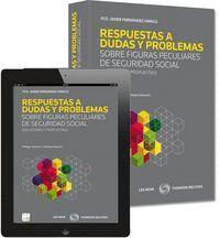 RESPUESTAS A DUDAS Y PROBLEMAS SOBRE FIGURAS PECULIARES DE SEGURIDAD SOCIAL (PAPEL + E-BOOK) SOLUCIO