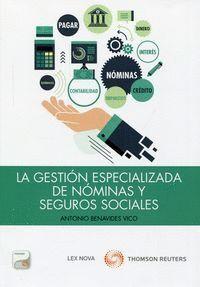 LA GESTIÓN ESPECIALIZADA DE NÓMINAS Y SEGUROS SOCIALES (PAPEL + E-BOOK) FORMATO DUO