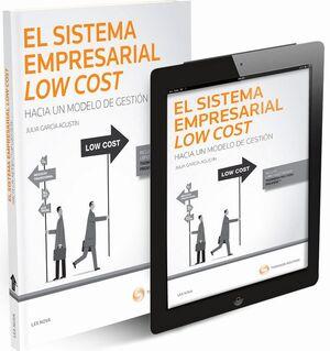 EL SISTEMA EMPRESARIAL LOW COST: HACIA UN MODELO DE GESTIÓN (PAPEL E-BOOK)