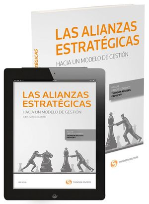 LAS ALIANZAS ESTRATÉGICAS: HACIA UN MODELO DE GESTIÓN (PAPEL E-BOOK)