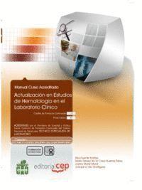 MANUAL ACTUALIZACIÓN EN ESTUDIOS DE HEMATOLOGA EN EL LABORATORIO CLNICO. COLECCIÓN FORMACIÓN CONTI