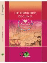 LOS TERRITORIOS DE GUINEA. COLECCIÓN UNIVERSIDAD EN ESPAÑOL