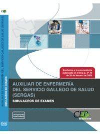 AUXILIAR DE ENFERMERA DEL SERVICIO GALLEGO DE SALUD (SERGAS). SIMULACROS DE EXAMEN