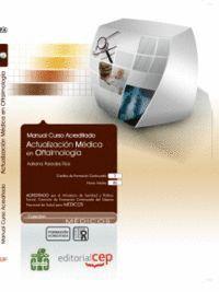 MANUAL ACTUALIZACIÓN MÉDICA EN OFTALMOLOGA. COLECCIÓN FORMACIÓN CONTINUADA