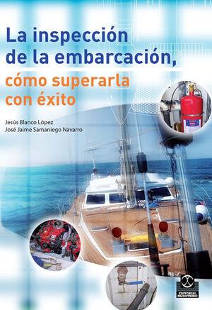 INSPECCIÓN DE LA EMBARCACIÓN, LA. CÓMO SUPERARLA CON ÉXITO (BICOLOR)