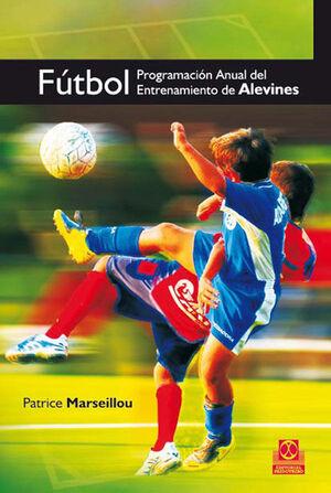 FÚTBOL. PROGRAMACIÓN ANUAL DEL ENTRENAMIENTO DE ALEVINES