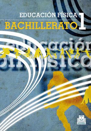 EDUCACIÓN FÍSICA BACHILLERATO 1. LIBRO DE TEXTO (COLOR)