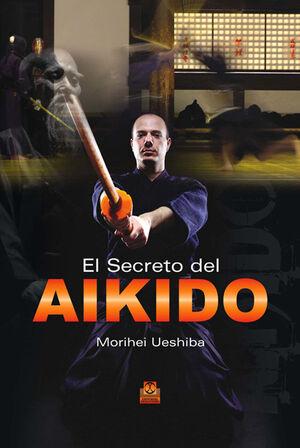 SECRETO DEL AIKIDO, EL