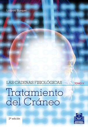 CADENAS FISIOLÓGICAS, LAS (TOMO V). TRATAMIENTO DEL CRÁNEO (COLOR)
