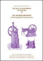 TÉCNICA E INGENIERÍA EN ESPAÑA VI