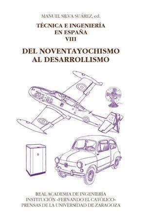 TÉCNICA E INGENIERÍA EN ESPAÑA VIII