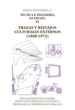 TÉCNICA E INGENIERÍA EN ESPAÑA IX