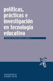 POLITICAS, PRACTICAS E INVESTIGACION EN TECNOLOGIA EDUCATIVA