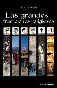 LAS GRANDES TRADICIONES RELIGIOSAS