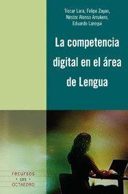 COMPETENCIA DIGITAL EN EL ÁREA DE LENGUA, LA