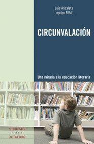 CIRCUNVALACIÓN UNA MIRADA A LA EDUCACIÓN LITERARIA