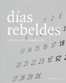 DIAS REBELDES CRONICAS DE INSUMISION