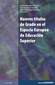 NUEVOS TTULOS DE GRADO EN EL ESPACIO EUROPEO DE EDUCACIÓN SUPERIOR