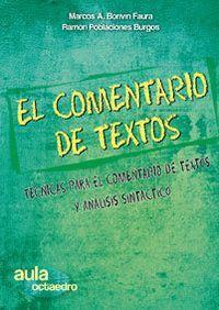 EL COMENTARIO DE TEXTOS TÉCNICAS PARA EL COMENTARIO DE TEXTOS Y ANÁLISIS SINTÁCTICO