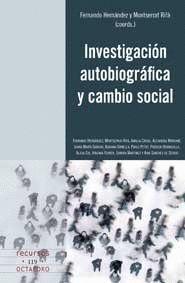 INVESTIGACIÓN AUTOBIOGRÁFICA Y CAMBIO SOCIAL