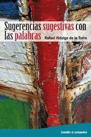 SUGERENCIAS SUGESTIVAS CON LAS PALABRAS
