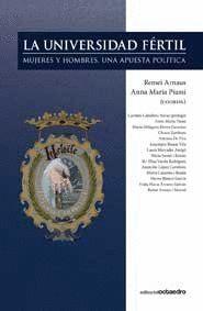 LA UNIVERSIDAD FÉRTIL MUJERES Y HOMBRES, UNA APUESTA POLTICA