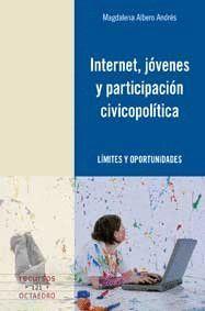 INTERNET, JÓVENES Y PARTICIPACIÓN CIVICOPOLTICA LMITES Y OPORTUNIDADES