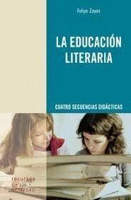 LA EDUCACIÓN LITERARIA CUATRO SECUENCIAS DIDÁCTICAS
