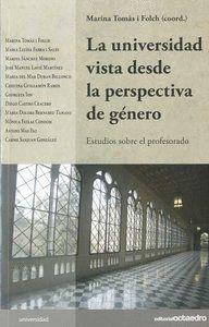 LA UNIVERSIDAD VISTA DESDE LA PERSPECTIVA DE GÉNERO ESTUDIOS SOBRE EL PROFESORADO