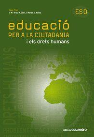 EDUCACIO PER A LA CIUTADANIA - ESO I ELS DRETS HUMANS