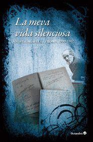 MEVA VIDA SILENCIOSA (1909-1962), LA ANGEL CALABIFELL I PIJOAN