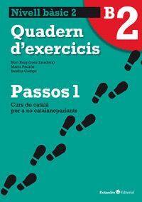 PASSOS 1 NIVELL BASIC 2 QUADERN D´EXERCICIS (NOVA EDCIO) CURS DE CATALA PER A NO CATALANOPARLANTS