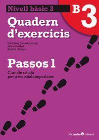 PASSOS 1 NIVELL BASIC 3 QUADERN D´EXERCICIS (NOVA ED.) CURS DE CATALA PER A NO CATALANOPARLANTS
