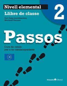 PASSOS 2 NIVELL ELEMENTAL LLIBRE DE CLASSE (NOVA ED.) CURS DE CATALA PER A NO CATALANOPARLANTS