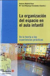 LA ORGANIZACIÓN DEL ESPACIO EN EL AULA INFANTIL