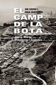 CAMP DE LA BOTA UN ESPAI I UNA HISTORIA