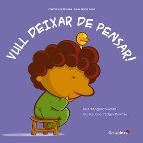 VULL DEIXAR DE PENSAR!