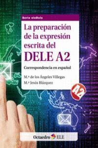 LA PREPARACIÓN DE LA EXPRESIÓN ESCRITA DEL DELE A2