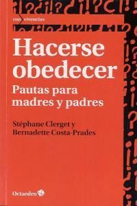 HACERSE OBEDECER