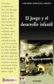 EL JUEGO Y DESARROLLO INFANTIL