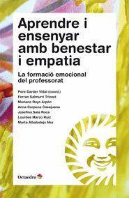 APRENDRE I ENSENYAR AMB BENESTAR I EMPATIA LA FORMACIÓ EMOCIONAL DEL PROFESSORAT