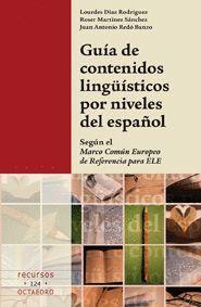 GUA DE CONTENIDOS LINGÜSTICOS POR NIVELES DE ESPAÑOL SEGÚN EL MARCO COMÚN EUROPEO DE REFERENCIA PA