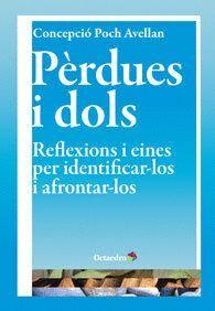 PÉRDUES I DOLS REFLEXIONS I EINES PER IDENTIFICAR-LOS I AFRONTAR-LOS
