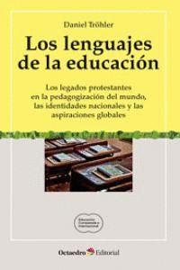 LOS LENGUAJES DE LA EDUCACIÓN LOS LEGADOS PROTESTANTES EN LA PEDAGOGIZACIÓN DEL MUNDO, LAS IDENTIDAD