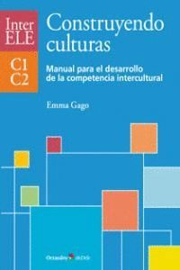 CONSTRUYENDO CULTURAS. MANUAL C1-C2