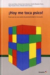 ¡HOY ME TOCA PSICO!