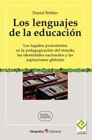 LENGUAJES DE LA EDUCACIÓN, LOS LOS LEGADOS PROTESTANTES EN LA PEDAGOGIZACIÓN DEL MUNDO, LAS IDENTIDA